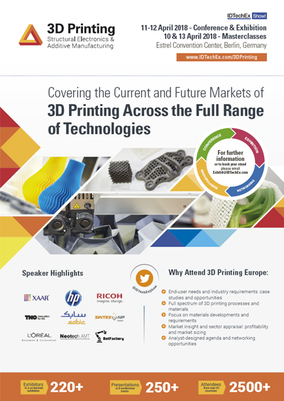 3D Printing Europe 2018 | 11 - 12 Apr | Estrel Convention Center, Berlin,  Germany